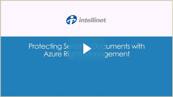 Protecting Sensitive Documents with Azure Rights Managemement